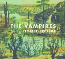 The Vampires & Lionel Loueke: The Vampires Meet Lionel Loueke, CD
