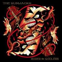The Rumjacks: Sober & Godless, CD