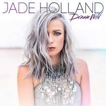 Jade Holland: Dream Wild, CD