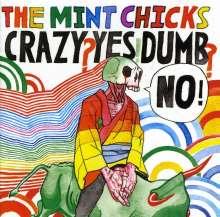 Mint Chicks: Crazy? Yes! Dumb? No!, CD