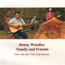 Benny Woodley: Family & Friends, CD