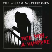 The Screaming Tribesmen: Date With A Vampyre / Top Of T, CD