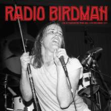 Radio Birdman: Live At Paddington Town Hall 1977, 2 LPs