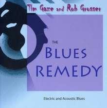 Tim Gaze & Rob Grosser: Blues Remedy, CD