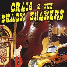 Craig Byrne: Craig & The Shack Shakers, CD