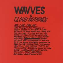 Wavves & Cloud Nothings: No Life For Me, CD