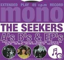 The Seekers: A's & B's & EP's, CD