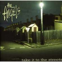 The Angels: Take It To The Streets (Ltd. Edition), 2 CDs