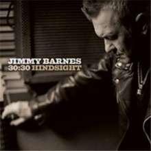 Jimmy Barnes (Australien): 30:30 Hindsight, 2 CDs