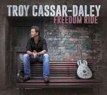 Troy Cassar-Daley: Freedom Ride, CD