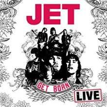 Jet: Get Born: Live 2004, CD