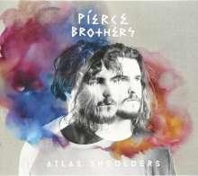 Pierce Brothers: Atlas Shoulders, CD