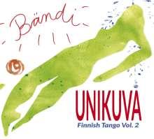 Bändi: Unikuva - Finnish Tango Vol. 2, CD