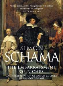 Schama, Simon, CBE: The Embarrassment of Riches, Buch