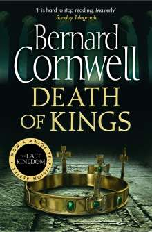 Bernard Cornwell: The Warrior Chronicles 06. Death of Kings, Buch