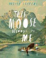 Oliver Jeffers: This Moose Belongs to Me, Diverse