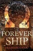 Francesca Haig: The Forever Ship, Buch