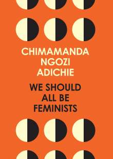 Chimamanda Ngozi Adichie: We Should All be Feminists, Buch