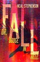 Neal Stephenson: Fall or, Dodge in Hell, Buch