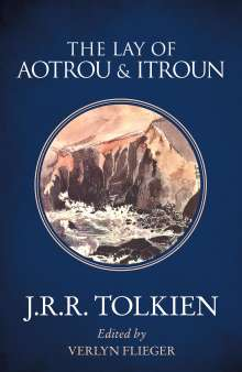 J. R. R. Tolkien: The Lay of Aotrou and Itroun, Buch