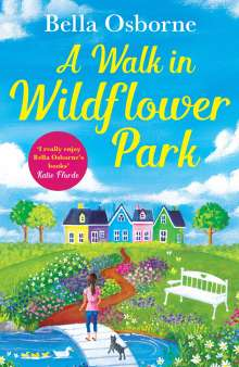 Bella Osborne: A Walk in Wildflower Park, Buch