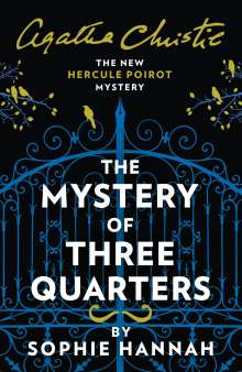 Sophie Hannah: The Mystery of Three Quarters, Buch