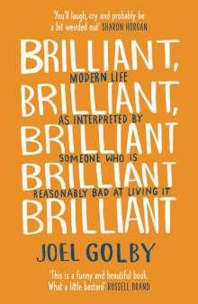Joel Golby: Brilliant, Brilliant, Brilliant Brilliant Brilliant, Buch