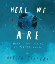 Oliver Jeffers: Here We Are, Buch