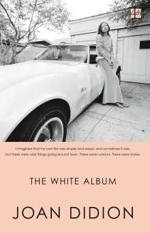 Joan Didion: The White Album, Buch
