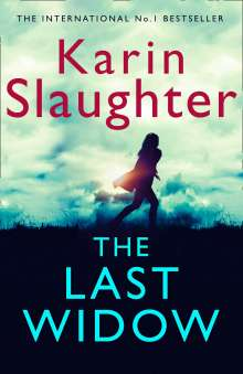 Karin Slaughter: The Last Widow, Buch