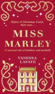 Vanessa LaFaye: Miss Marley, Buch