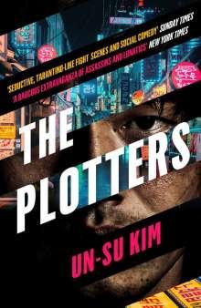Un-Su Kim: The Plotters, Buch