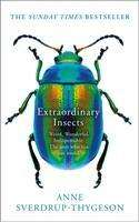 Anne Sverdrup-Thygeson: Extraordinary Insects, Buch