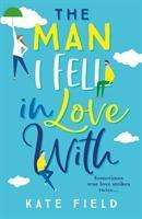 Kate Field: The Man I Fell In Love With, Buch