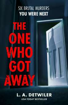 L.A. Detwiler: The One Who Got Away, Buch