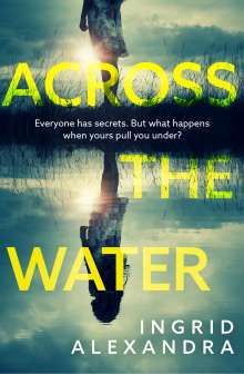 Ingrid Alexandra: Across the Water, Buch