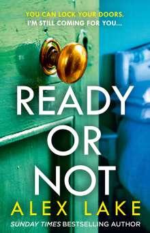 Alex Lake: Ready or Not, Buch