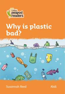 Susannah Reed: Level 4 - Why is plastic bad?, Buch