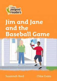 Susannah Reed: Level 4 - Jim and Jane and the Baseball Game, Buch