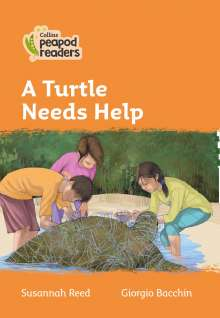 Susannah Reed: Level 4 - A Turtle Needs Help, Buch