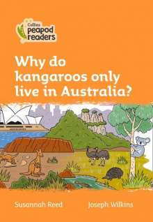 Susannah Reed: Level 4 - Why do kangaroos only live in Australia?, Buch