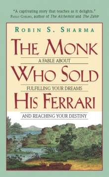 Robin S. Sharma: The Monk Who Sold His Ferrari, Buch