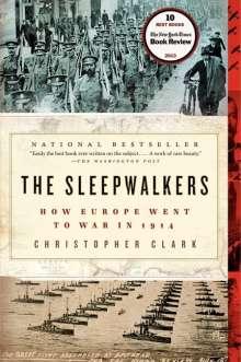 Christopher Clark: The Sleepwalkers, Buch
