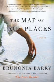 Brunonia Barry: Map of True Places, The, Buch