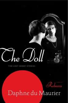 Daphne Du Maurier: The Doll: The Lost Short Stories, Buch