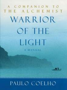 Paulo Coelho: Manual of the Warrior of the Light, Buch