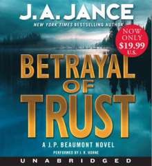 J. A. Jance: Betrayal of Trust Low Price CD: A J. P. Beaumont Novel, CD