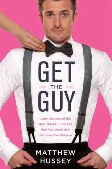 Matthew Hussey: Get the Guy, Buch