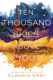 Claudia Gray: Ten Thousand Skies Above You, Buch