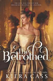 Kiera Cass: The Betrothed, Buch